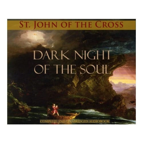 Dark Night of the Soul (Audio Book) by St. John of the...