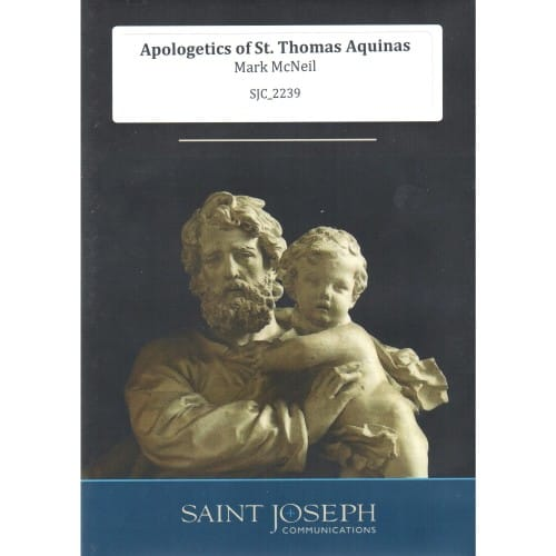The Apologetics Of St. Thomas Aquinas (CDs) by Mark McNeil