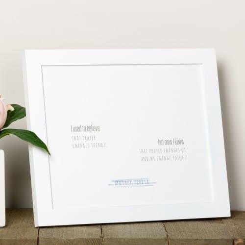 "Mother Teresa ""I Used to Believe Prayer"" Framed Print"