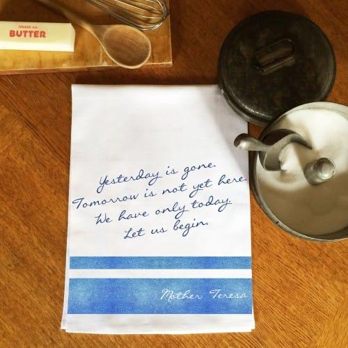 Mother Teresa Let Us Begin Dish Towel