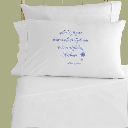"Saint Teresa of Calcutta ""Let Us Begin"" Pillowcase"