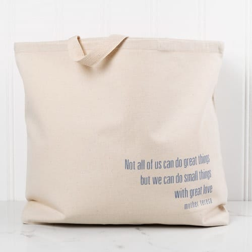 "Mother Teresa ""Small Things"" Canvas Tote"