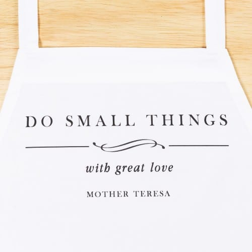 Mother Teresa Do Small Things Apron