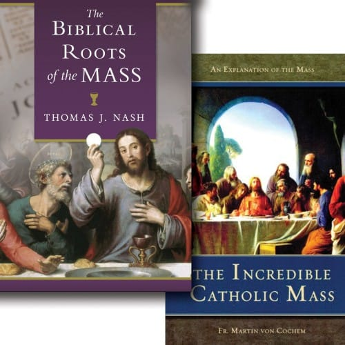 The Biblical Roots of the Mass & The Incredible Catholic Mass (2...