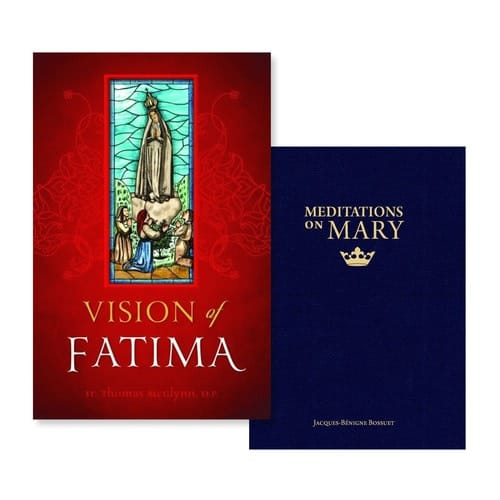 Vision of Fatima & Meditations on Mary (2 Book Set)