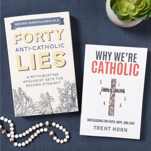 Forty Anti-Catholic Lies & Why We're Catholic (2 Book Set)