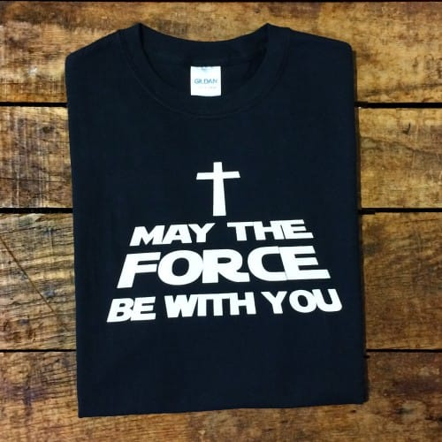 """""""""""Force Be With You"""""""" T-Shirt"""" CHM1ABUD1ZZ6"""