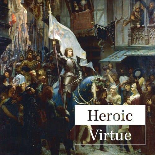 Heroic Virtue - Good Catholic Digital Content Series