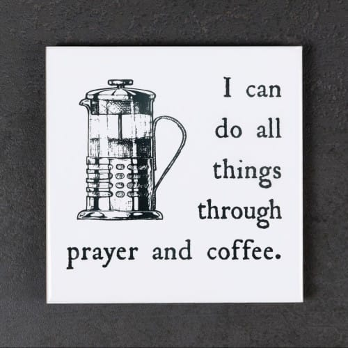 All Things With Prayer & Coffee Coaster