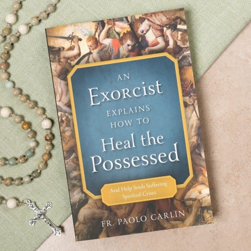 An Exorcist Explains How to Heal the Possessed (And Help Souls Suffering Spiritual Crises)
