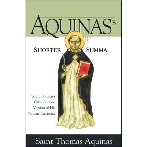 Aquinas's Shorter Summa