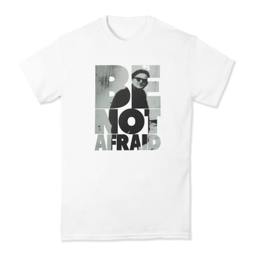 Be Not Afraid White Short Sleeve T-Shirt