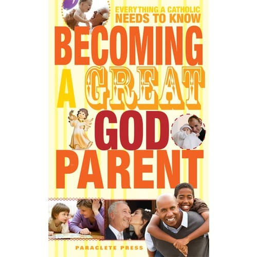 Becoming a Great Godparent