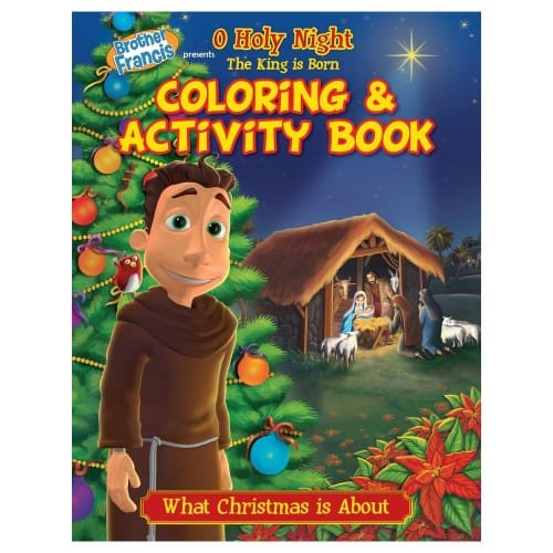 Brother Francis: The King is Born Coloring and Activity Book