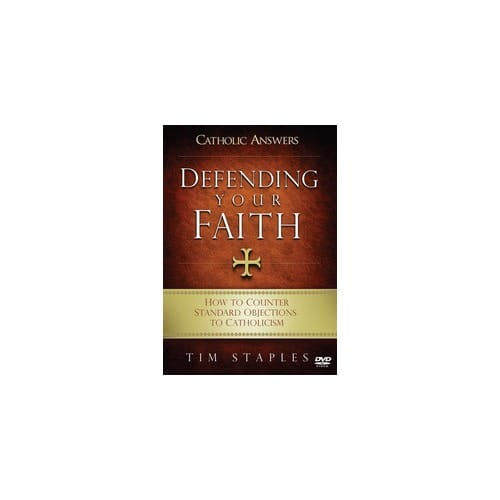 Catholic Answers - Defending Your Faith DVD