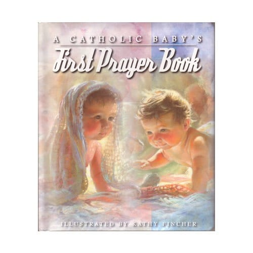 A Catholic Baby's First Prayer Book
