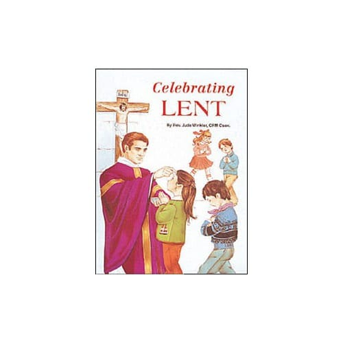 Celebrating Lent (For Children)