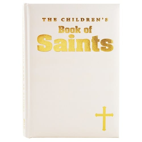 The Children's Book of Saints - White Gift Edition