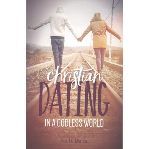 Christian dating in a godless world paperback