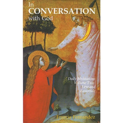 In Conversation With God: Vol. 2 - Lent and Eastertide