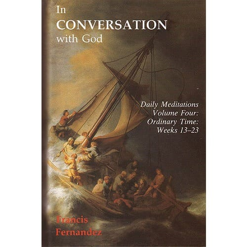 In Conversation With God - Vol. 4 - Ordinary Time, Weeks 13-23