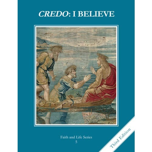 Credo - I Believe -Grade 5 Student Book, 3rd Edition