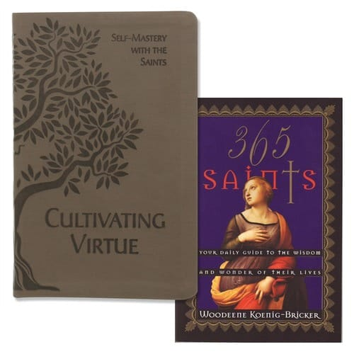 Cultivating Virtue & 365 Saints: Your Daily Guide to the Wisdom and Wonder of Their Lives (2 Book Set)