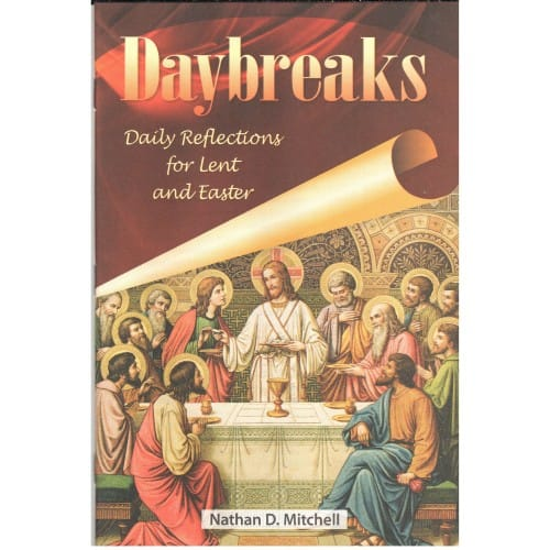 Daybreaks - Daily Reflections for Lent and Easter
