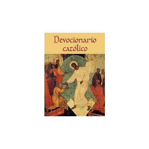 Devocionario Catolico (Catholic Prayers and Devotions - Spanish)