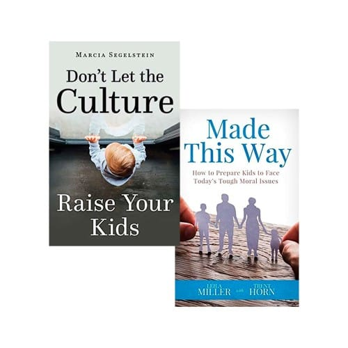 Don't Let The Culture Raise Your Kids & Made This Way: How to Prepare Kids to Face Todays Tough Moral Issues (2 Book Set)