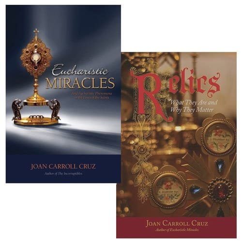 Eucharist Miracles and Eucharistic Phenomena In The Lives of The Saints & Relics: What They Are and Why They Matter (2 Book Set)