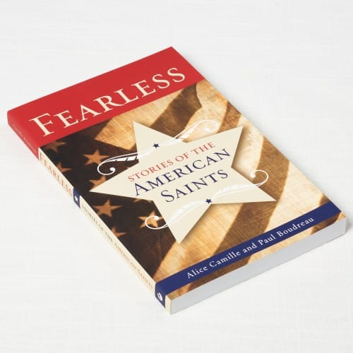 Fearless - Stories of the American Saints