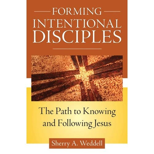 Forming Intentional Disciples: The Path to Know and Follow Jesus