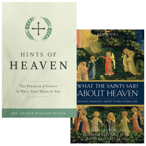 Hints of Heaven & What The Saints Said About Heaven (2 Book Set)