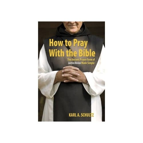 How To Pray With the Bible - Lectio Divina Made Simple