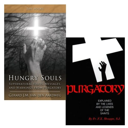 Hungry Souls & Purgatory: Explained by Lives and Legends of Saints (2 Book Set)