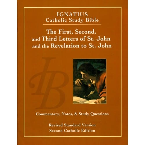 ignatius catholic study bible the first second and third letters of st
