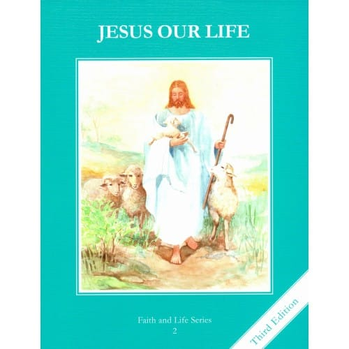 Jesus Our Life Grade 2 Student Book, 3rd Edition