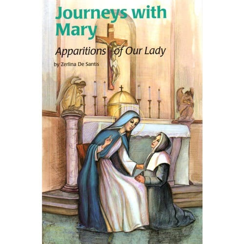 Journeys With Mary - Apparitions of Our Lady