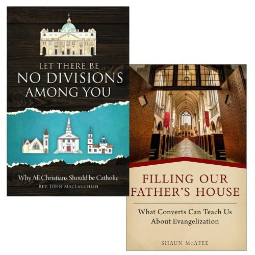 Let There Be No Divisions Among You & Filling Our Father's House (2 Book Set)