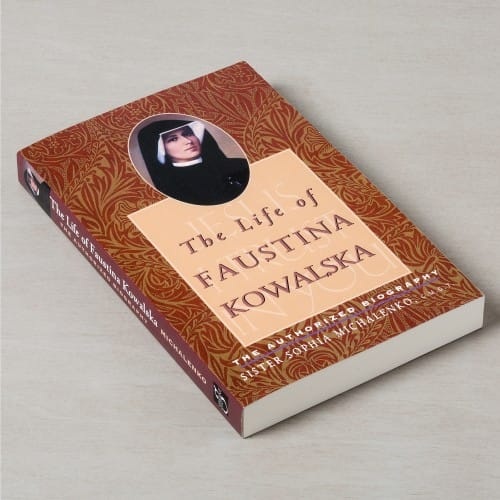 Life of Faustina Kowalska - The Authorized Biography