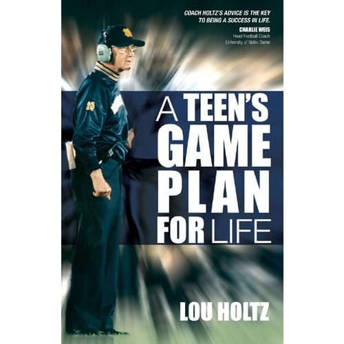 Lou Holtz - A Teen's Game Plan for Life