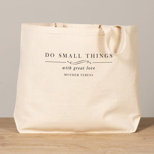 Mother Teresa Small Things Great Love Tote