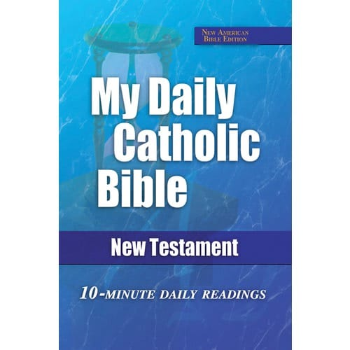 My Daily Catholic Bible - New Testament (NAB)