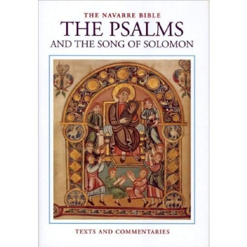 The Navarre Bible - Psalms and Song of Solomon