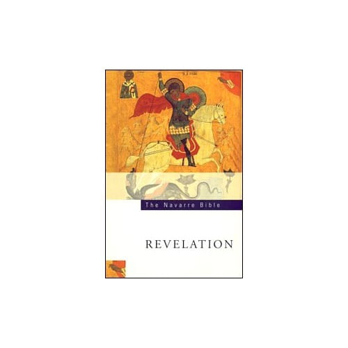 The Navarre Bible - Revelation Texts and Commentaries