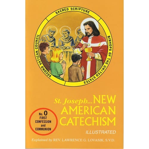 New American Catechism No. 0  (First Confession and Communion)