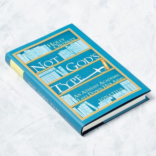 Not God's Type: An Atheist Academic Lays Down Her Arms