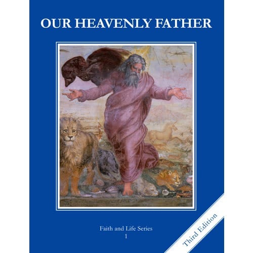 Our Heavenly Father Grade 1 Student Book, 3rd Edition