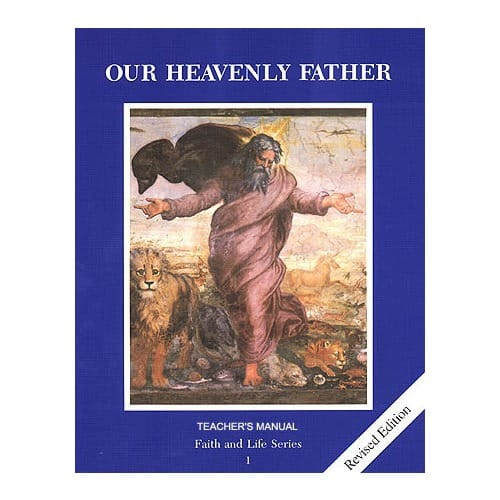 Our Heavenly Father Revised Grade 1 Teacher's Manual
